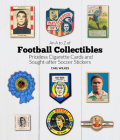 An A to Z of Football Collectibles: From Priceless Soccer Cigarette Cards to Sought-After Stickers Cover Image