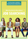 What You Need to Know about Job Searching Cover Image