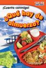 ¡cuenta Conmigo! ¿qué Hay de Almuerzo? (Count Me In! What's for Lunch?) (Spanish Version) Cover Image