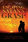 Escaping Satan's Grasp: Will They Survive? Cover Image