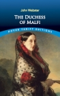 The Duchess of Malfi (Dover Thrift Editions) Cover Image