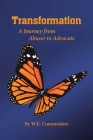 Transformation: A Journey from Abuser to Advocate Cover Image
