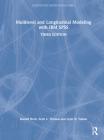 Multilevel and Longitudinal Modeling with IBM SPSS (Quantitative Methodology) Cover Image