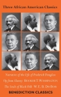 Three African American Classics: Narrative of the Life of Frederick Douglass, Up from Slavery: An Autobiography, The Souls of Black Folk Cover Image