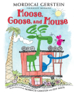 Moose, Goose, and Mouse Cover Image
