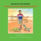 Samad in the Desert. English-Somali Bilingual Edition Cover Image