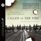 Called to the Fire: A Witness for God in Mississippi: The Story of Dr. Charles Johnson Cover Image