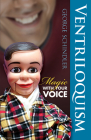 Ventriloquism: Magic with Your Voice (Dover Magic Books) Cover Image