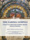 The Garima Gospels: Early Illuminated Gospel Books from Ethiopia Cover Image
