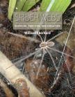 Spider Webs: Behavior, Function, and Evolution Cover Image