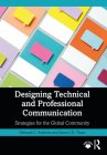 Designing Technical and Professional Communication: Strategies for the Global Community Cover Image