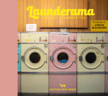 Launderama: London's Launderettes Cover Image
