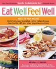 Eat Well, Feel Well: More Than 150 Delicious Specific Carbohydrate Diet-Compliant Recipes Cover Image
