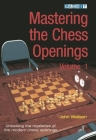 Mastering the Chess Openings Volume 1 Cover Image