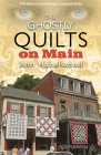 The Ghostly Quilts on Main: Colebridge Community Series Book 5 of 7 Cover Image