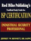ISP Certification-The Industrial Security Professional Exam Manual Cover Image