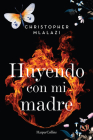 Huyendo con mi madre (Running with mother - Spanish Edition) Cover Image