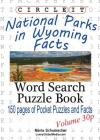 Circle It, National Parks in Wyoming Facts, Pocket Size, Word Search, Puzzle Book Cover Image