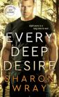Every Deep Desire (Deadly Force #1) Cover Image
