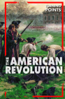 The American Revolution (Turning Points) Cover Image