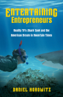 Entertaining Entrepreneurs: Reality Tv's Shark Tank and the American Dream in Uncertain Times Cover Image