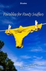 Parables for Panty Sniffers Cover Image