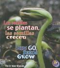 Las Semillas Se Plantan, las Semillas Crecen/Seeds Go, Seeds Grow Cover Image