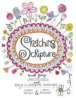 Sketching Scripture: Small Group Devotionals and Bible Illustrating Templates Cover Image