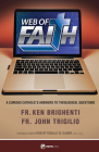 Web of Faith: A Curious Catholic's Answers to Theological Questions Cover Image