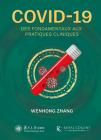 COVID-19 : Des fondamentaux aux pratiques cliniques Cover Image