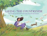 Saving the Countryside: The Story of Beatrix Potter and Peter Rabbit Cover Image