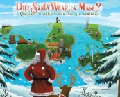Did Santa Wear a Mask?: A Christmas Adventure with the JAG Brothers Cover Image