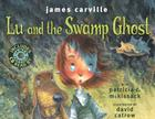 Lu and the Swamp Ghost [With CD] Cover Image