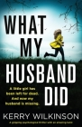 What My Husband Did: A gripping psychological thriller with an amazing twist Cover Image