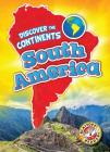 South America (Discover the Continents) Cover Image
