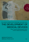 The Development of Medical Devices: Ethical, Legal and Methodological Impacts of the EU Medical Device Regulation (Medizin-Ethik. Medical Ethics Schriftenr #30) Cover Image