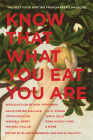 Know That What You Eat You Are: The Best Food Writing from Harper's Magazine Cover Image