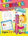 Toddler Activity Books: Preschool Activity Ages 2-3 Fun Early Learning Workbook Cover Image