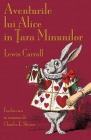 Aventurile lui Alice în Țara Minunilor: Alice's Adventures in Wonderland in Romanian Cover Image