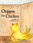 Chippee the Chicken: Longing for a Different Life Cover Image