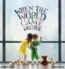 When the World Came Together Cover Image