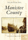 Manistee County (Postcard History) Cover Image