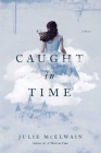 Caught in Time: A Novel (Kendra Donovan Mystery Series) Cover Image
