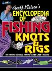 Encyclopedia of Fishing Konts & Rigs (Geoff Wilson's Complete Book of Fishing Knots & Rigs) Cover Image