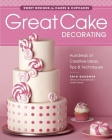 Great Cake Decorating: Sweet Designs for Cakes & Cupcakes Cover Image
