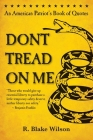 Don't Tread on Me: An American Patriot's Book of Quotes Cover Image