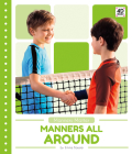 Manners All Around (Manners Matter) Cover Image