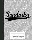 College Ruled Line Paper: SANDUSKY Notebook Cover Image