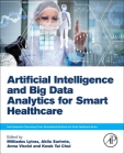 Artificial Intelligence and Big Data Analytics for Smart Healthcare Cover Image