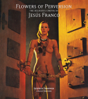 Flowers of Perversion, Volume 2: The Delirious Cinema of Jesús Franco Cover Image